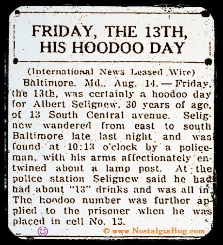 Friday the 13th Hoodoo Day circa year 1915